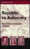 Andrzej Sulima Kaminski - Republic vs Autocracy