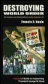 Francis Boyle - Destroying World Order