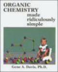Gene A. Davis - Organic Chemistry Made Ridiculously Simple