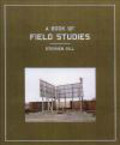 Jon Ronson,Stephen Gill,S Gill - Book of Field Studies