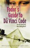 Fodor Travel Publications,Paull - Fodor`s Guide to the Da Vinci Code