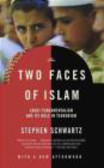 Stephen Schwartz - Two Faces of Islam