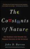John Barrow,J Barrow - Constants of Nature The Numbers That Encode the Deepest Secr