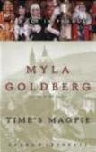 Myla Goldberg,M Goldberg - Time`s Magpie A Walk in Prague