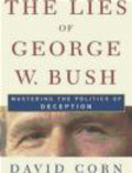 W Corn - Lies of George W. Bush