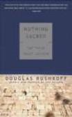 Douglas Rushkoff,D Rushkoff - Nothing Sacred
