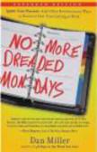 Dan Miller,D Miller - No More Dreaded Mondays