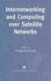 Internetworking & Computing over Satellite Networks
