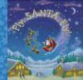 Betty Ann Schwartz,B Schwartz - Fly Santa Fly