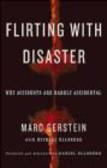 Marc Gerstein,M Gerstein - Flirting with Disaster