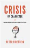 Peter Firestein,P Firestein - Crisis of Character