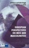 Keith Pringle,Jeff Hearn - European Perspectives on Men & Masculinities