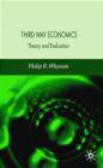 Philip B. Whyman,P Whyman - Third Way Economics