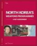 The International Institute of Strategic Studies, (IISS),The International Institute of Strategic Studies, IISS,International Institute Of Strategic Studies, IISS - North Koreas Weapons Programmes