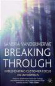 Sandra Vandermerwe,S Vandermerwe - Breaking Through
