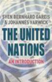 Sven Bernhard Gareis,Johannes Varwick - United Nations an Introduction
