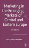 Marinov - Marketing in the Emerging Markets of Central & Eastern Europ
