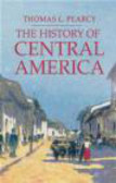 Thomas Lee Pearcy,T Pearcy - History of Central America
