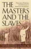 Alexandra Isfahani-Hammond,A Isfahani-Hammond - Masters & Slaves