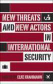 E Krahmann - Threats & New Actors in International Security