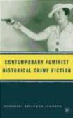 Rosemary Erikson Johnsen,R Johnsen - Contemporary Feminist Historical Crime Fiction
