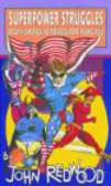 John Redwood - Superpower Struggles
