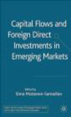 Sima Motamen-Samadian - Capital Flows & Foreign Direct Investments in Emerging Mar