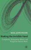 Basil John Moore,B Moore - Shaking the Invisible Hand