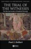 Paul DeHart,P DeHart - Trial of the Witnesses