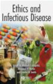 M Battin - Ethics & Infectious Disease