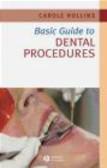 Basic Guide To Dental Procedures