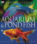 D Alderton - Encyclopedia of Aquarium & Pond Fish