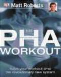 Matt Roberts - PHA Workout