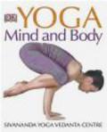 Sivananda Yoga Vedanta Centre - Yoga Mind and Body