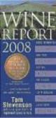 Tom Stevenson,T Stevenson - Wine Report 2008