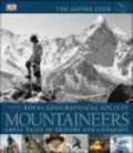 Royal Geographical Society,Alpine Club - Mountaineers