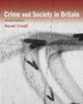Hazell Croall - Crime and Society in Britain