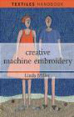 Linda Miller,L Miller - Creative Machine Embroidery