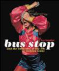 Lee Bender,L Bender - Bus Stop and the Influence of the 70s on Fashion Today