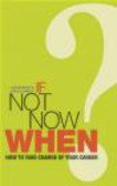 Jane Barrett,Camilla Arnold,C. Arnold - If Not Now, When