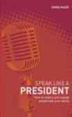 Simon Maier,S. Maier - Speak Like a President