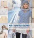 Sam Elliott,Sidney Bryan,S Elliott - How to Use Adapt and Design Knitting Patterns
