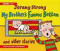 J Strong - My Brothers Famous Bottom