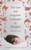 Ruiyan Xu,R. Xu - Lost and Forgotten Languages of Shanghai