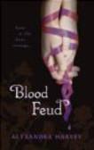 Alyxandra Harvey,A. Harvey - Blood Feud