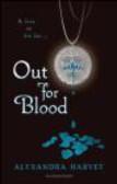 Alyxandra Harvey,A. Harvey - Out for Blood