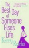 Kerry Reichs - Best Day of someone Else`s Life