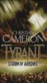 Christian Cameron,C Cameron - Tyrant - Storm of Arrows