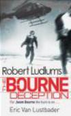 Robert Ludlum,Eric Van Lustbader,Ludlum Van Lustbader - Robert Ludlum`s Bourne Deception