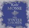 Kate Mosse,K Mosse - Winter Ghosts audiobook